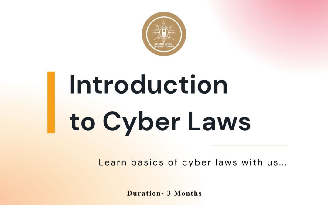 """Certified Course on """"Introduction of Cyber Laws"""""""