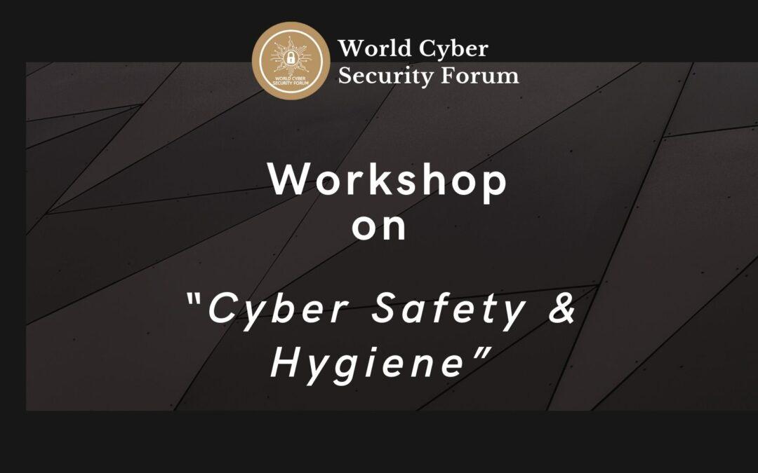 "Workshop on ""Cyber Safety & Hygiene"""